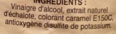 Vinaigre d'Alcool Aromatisé à l'Échalote - Ingredientes