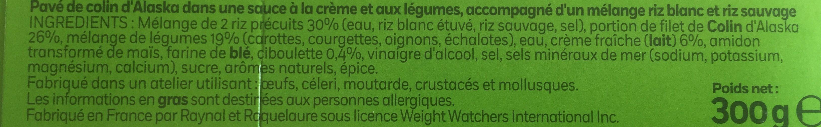 Pavé de Colin, Légumes cuisinés à la crème  & riz (2,2 % MG) - Ingrédients - fr