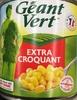 Maïs doux en grains extra croquants -
