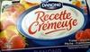 Recette Crémeuse Fraise - Abricot - Pêche - Framboise - Product