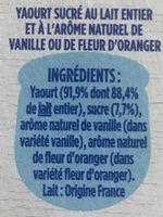 Yaourt édition 1919 Arômes Fleur d'oranger et Vanille - Ingrédients