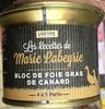 Les Recettes de Marie Labeyrie Bloc de Foie Gras de Canard - Product
