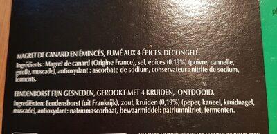 Magret de Carnard en émincés, fumés aux 4 épices - Ingrédients - fr