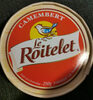 Le Roitelet Camembert Cheese - Produit
