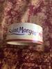 Le Saint Morgon - Fromage à pâte molle au lait de vache pasteurisé - Prodotto