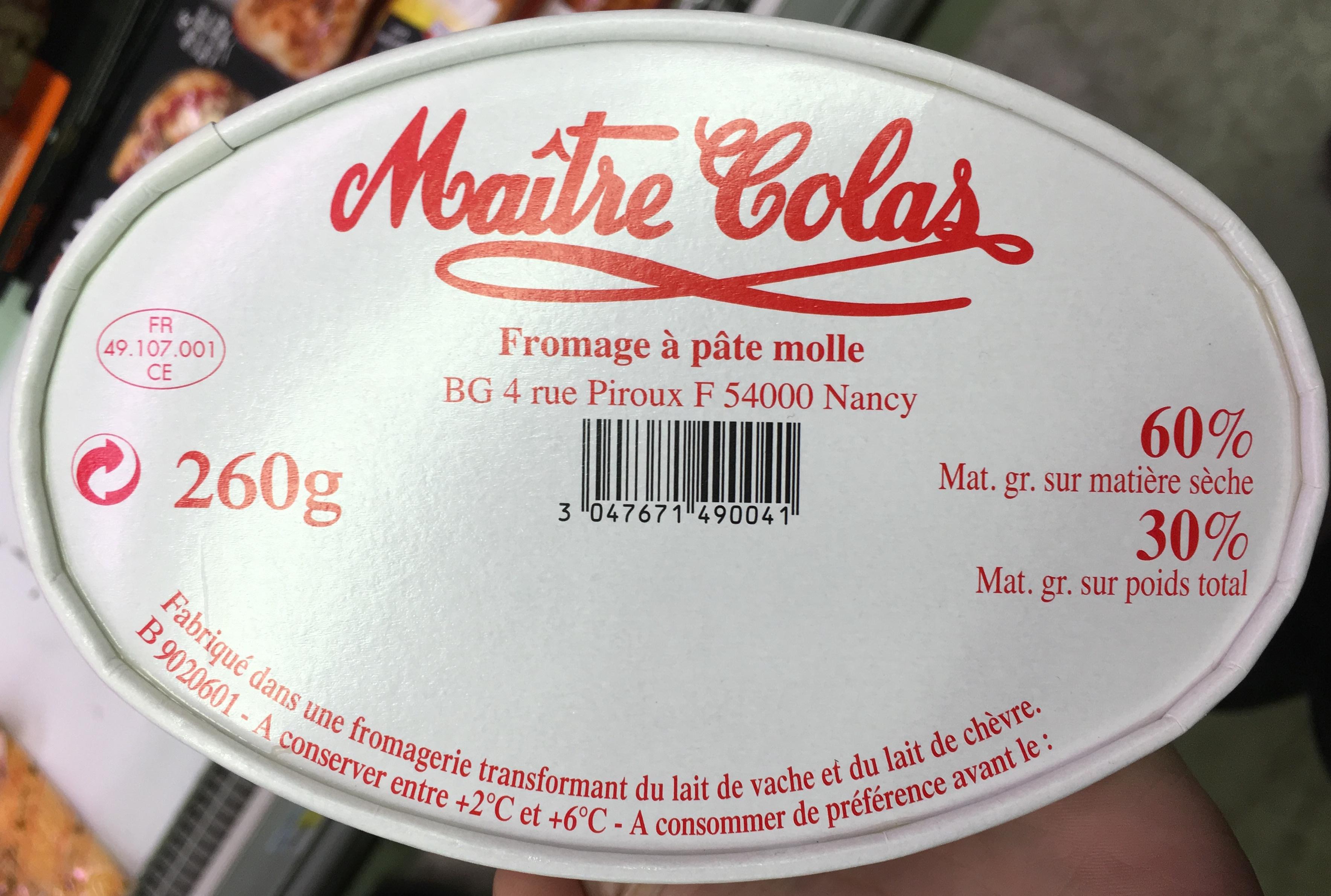 Fromage p te molle 30 mg ma tre colas 260 g - Quantite de fromage par personne ...