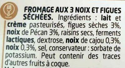 Figue & 3 Noix - Ingrédients