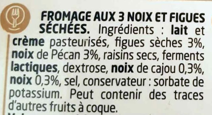 Figue & 3 Noix - Ingredients