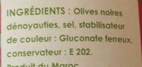 Olives noires à la grecque dénoyautées - Ingrédients
