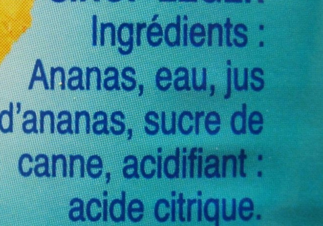 Ananas Tranches au Sirop Léger et Jus d'Ananas - Ingrediënten