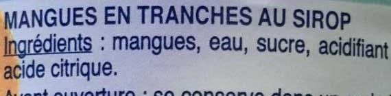 Mangues en tranches - Ingredients - fr