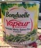 Vapeur  Haricots Verts Extra-Fins et tendres -