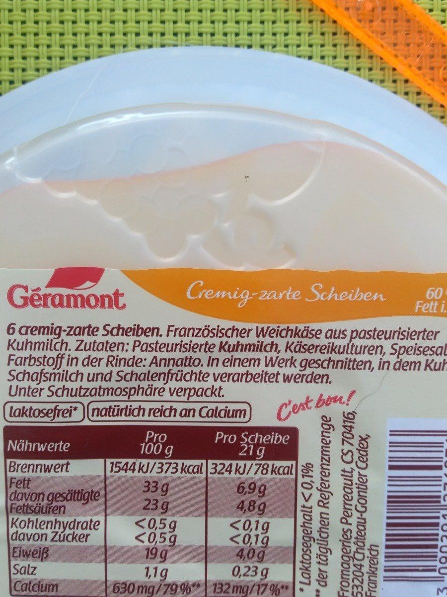 Cremig-zarte Scheiben - Ingrédients