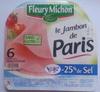 Le jambon de paris -25% de sel - Produit