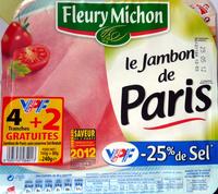 Le Jambon de Paris (- 25 % de Sel) 4 Tranches + 2 Gratuites - Product - fr