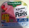 Le Jambon de Paris (- 25 % de Sel) Lot 2 x 4 = 8 Tranches - Product