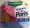 Le Jambon de Paris (- 25 % de Sel) Lot 2 x 4 = 8 Tranches - Produit