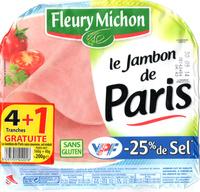 Le Jambon de Paris (- 25 % de Sel) 4 Tranches +1 Gratuite - Product