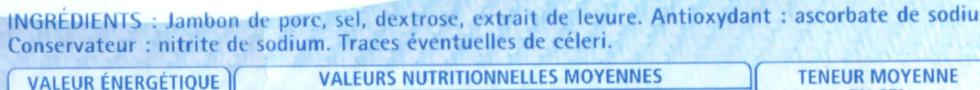 Le Jambon de Paris (- 25 % de Sel) 4 Tranches +1 Gratuite - Ingredients