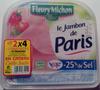Le Jambon de Paris (- 25 % de Sel) Lot de 2 x 4 + 2 Gratuites = 10 Tranches - Produit