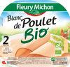 Blanc de poulet Bio - 2 tr. - Produit