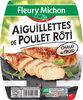 Aiguillettes de poulet rôti - 150 g - Produit