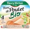 Blanc de poulet Bio - 4 tr. fines - Produit