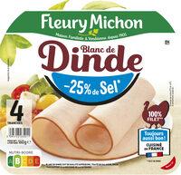 Blanc de dinde  - 25% de sel*- 100% Filet** - 4 tr - Product - fr