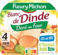 Blanc de dinde  doré au four - 25% de sel*- 4 tr - Produit