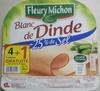 Blanc de dinde -25% de sel (4 tranches +1 gratuite) - Product
