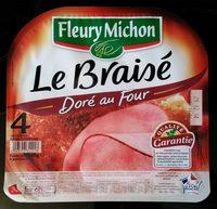 Le Braisé, Doré au Four (4 Tranches) - Produit