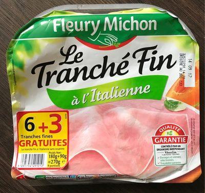 Le Tranché fin à l'italienne - Product