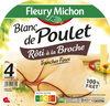 Blanc de Poulet rôti à la broche - 4 tranches fines - Produit