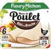 Blanc de Poulet rôti à la broche - 6 tranches fines - Prodotto