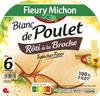Blanc de Poulet rôti à la broche - 6 tranches fines - Produit