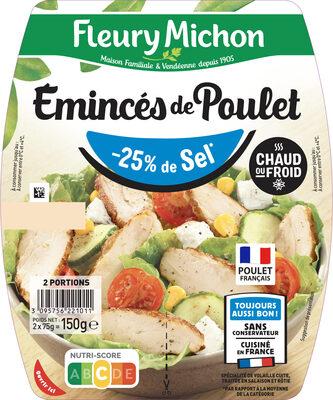 Emincés de poulet - 25% de sel* - Produit - fr