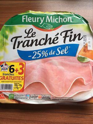 Jambon Le tranché fin -25% de sel - Produit