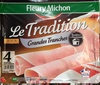 Le Tradition Grandes Tranches - Produkt