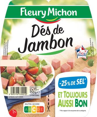 Dés de jambon -25% de sel* - 2 x 75 g - Product