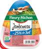 Jambonneau -25% de sel* - *par rapport à la moyenne de la catégorie - Produit