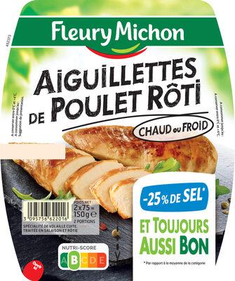 Aiguillettes de poulet rôti - 25% de Sel* - 150 g - Produit - fr