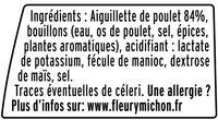 Aiguillettes de poulet rôti - 25% de Sel* - 150 g - Ingrédients