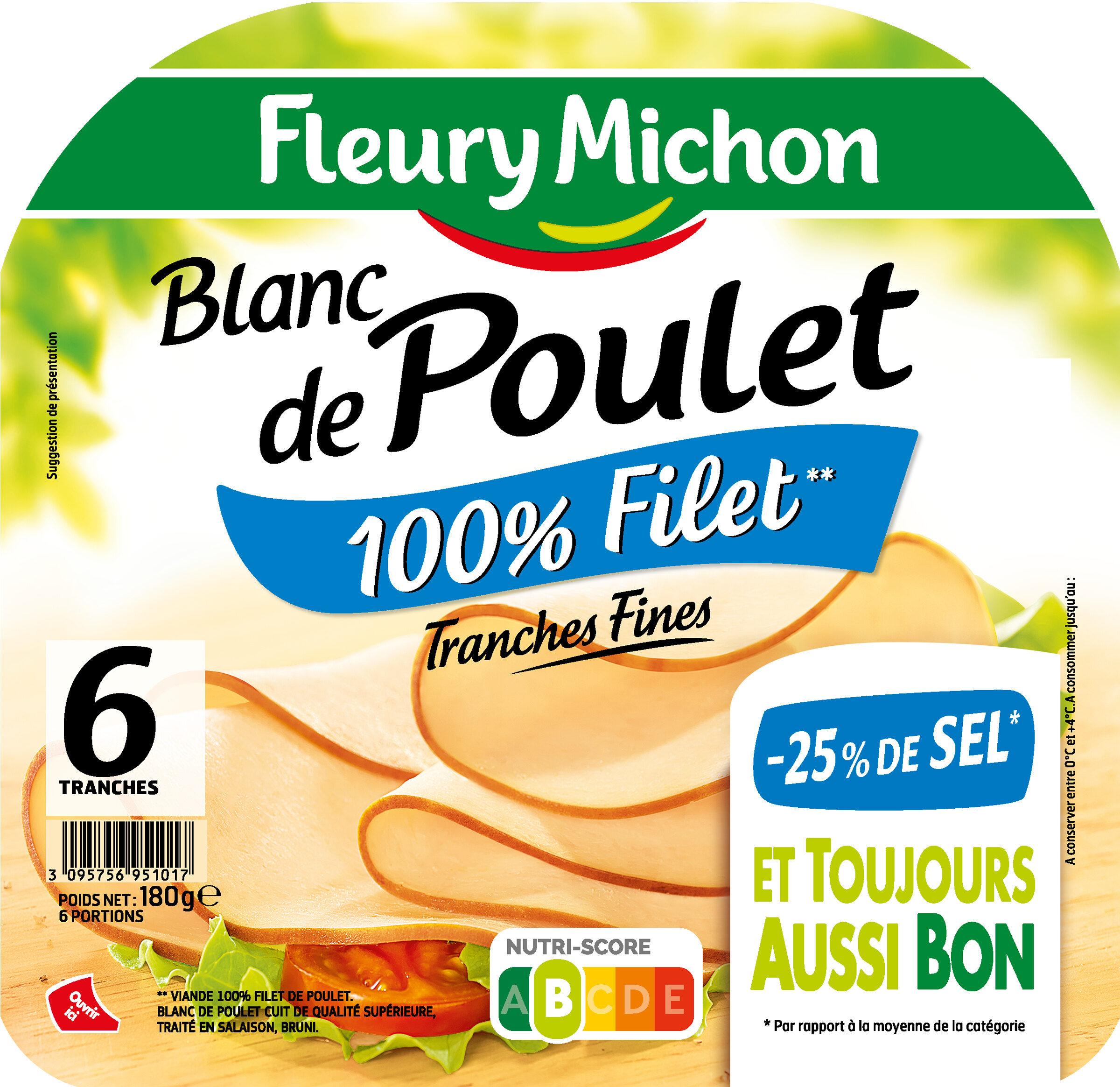 Blanc de poulet  - 25% de sel* - 100% filet** - 6 tranches fines - Product - fr