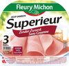 Jambon supérieur sans couenne - 3 tranches fines - Product