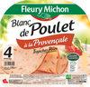 Blanc de Poulet à la Provençale - 4 tranches fines - Product
