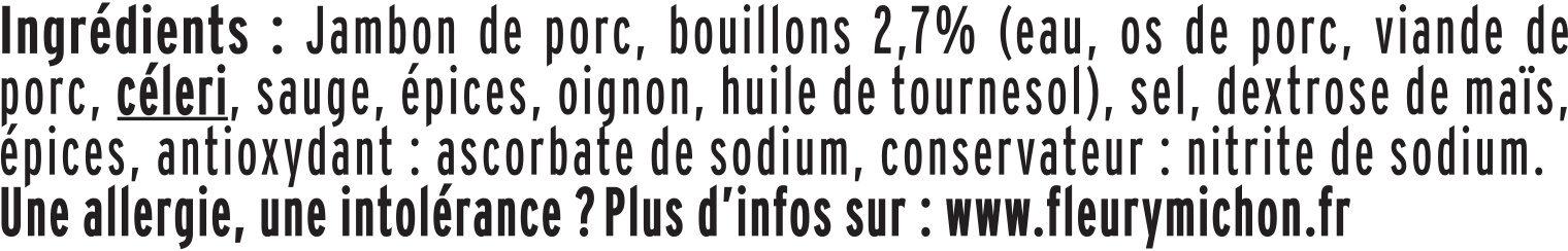 Le supérieur cuit à l'étouffée -25%  sel* - 4 tranches - Ingrédients - fr