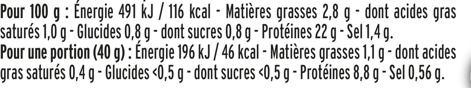 Le supérieur cuit à l'étouffée -25%  sel* - 4 tranches - Información nutricional - fr