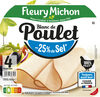 Blanc de poulet  -25% de sel* - 100% filet** - 4tr - Product