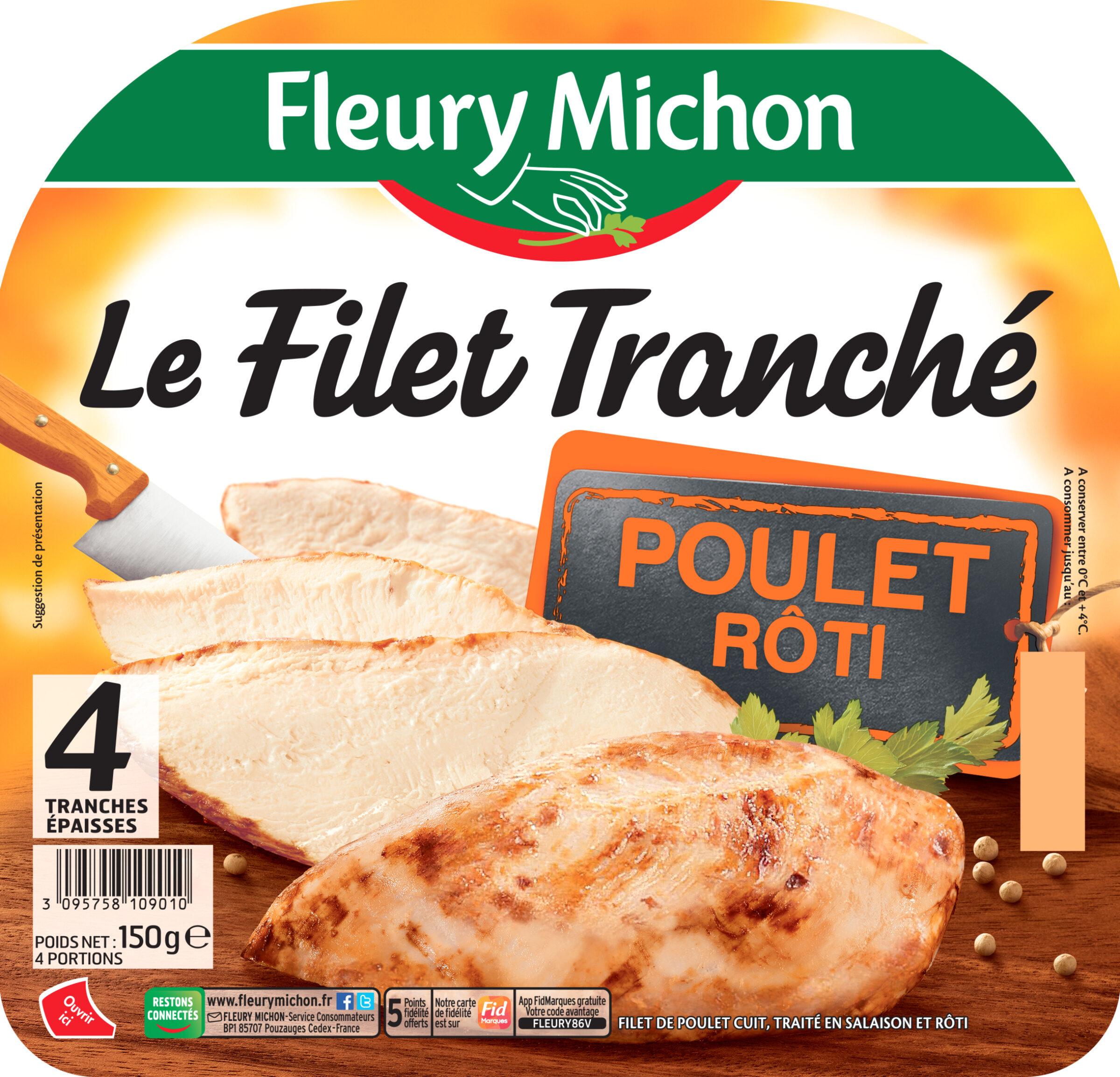 FILET TRANCHE DE POULET ROTI - 4 Tr. - Produit