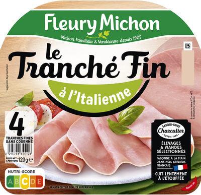 Le Tranché Fin - à l'Italienne - Product - fr